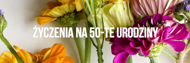 Życzenia na 50-te urodziny